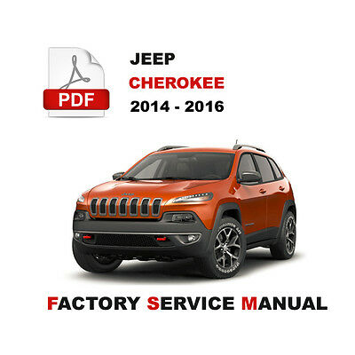 2014 2015 2016 Jeep Cherokee Latitude Trailhawk Service Repair Workshop Manual