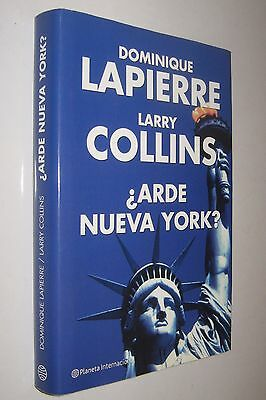 ¿ Arde Nueva York ? - Dominique Lapierre Y Larry Collins