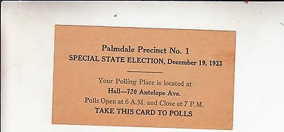 RARE Awesome Vintage Palmdale CA Special Election 1933/Politics Government LOOK