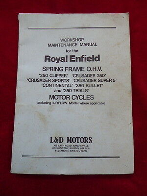 ORIGINAL WORKSHOP MANUAL - ROYAL ENFIELD - SPRING FRAME O.H.V. 250 CLIPPER, etc