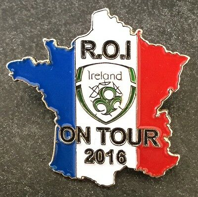 Rep Of Ireland On Tour Euro 2016, France Enamel Football Match Pin Badge - Rare