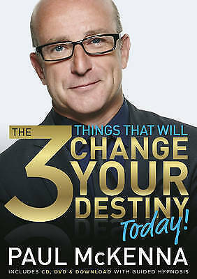 The 3 Things That Will Change Your Destiny Today by Paul McKenna (NEW BOOK + CD)