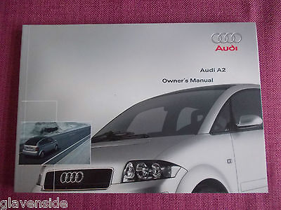 Audi A2 Owners Guide - Owners Manual - Owners Handbook. (Au 385+)