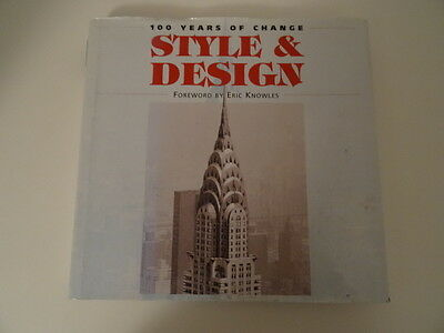 Style And Design: 100 Years Of Change Hardback Book