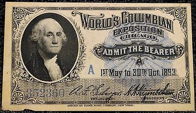 Worlds Columbian Exposition Admission Ticket WASHINGTON CU STRONG EMBOSSING!!!