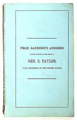 1850 Scarce DEATH OF PRESIDENT ZACHARY TAYLOR Dartmouth New Hampshire Book N/R!