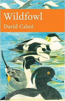 Collins New Naturalist Library (110) - Wildfowl, Good Condition Book, Cabot, Dav