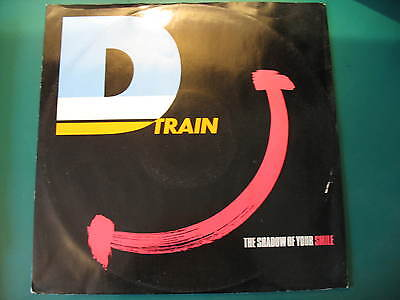 "D Train-The Shadow Of Your Smile. Original 1983 Disco/soul/funk 12"" Single"
