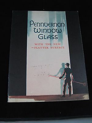 Vintage Pennvernon Window Glass Pittsburgh Plate Glass Co. Advertising Book