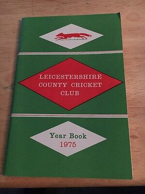1975 Cricket: Leicestershire County Cricket Club - Official Year Book.