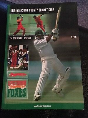 2001 Cricket: Leicestershire County Cricket Club - Official Year Book.