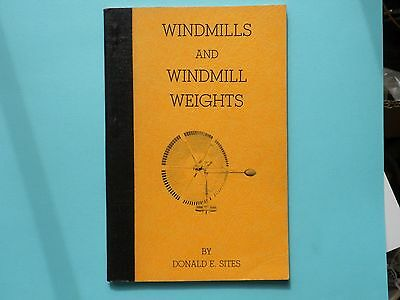 Windmills And Windmill Weights Book By Don Sites 1977 Book- Very Good Condition