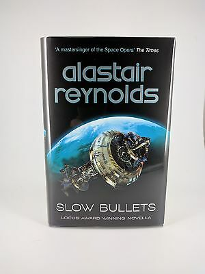 Slow Bullets by Alastair Reynolds - First Edition 1st/1st Signed