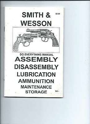 Smith and Wesson Revolver Assembly/Disassembly Manual ammunition/lubrication/sto