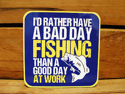 Large Fridge Magnet - 95Mm - A Bad Day Fishing Better Than A Good Day At Work