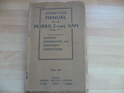 Operation Manual for the Morris 5-cwt Van, 1947 Edition, Series Z
