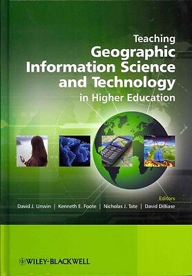 Teaching Geographic Information Science and Technology in Higher Education by Da