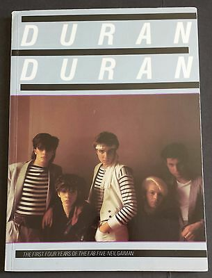 Duran Duran The First Four Years of the Fab Five, by Neil Gaiman