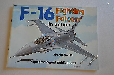 Aviation -  F- 16 Fighting Falcon In Action - Squadron Signal Publications N°53