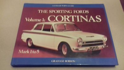 THE SPORTING FORDS. Volume 1 CORTINAS - Graham Robson