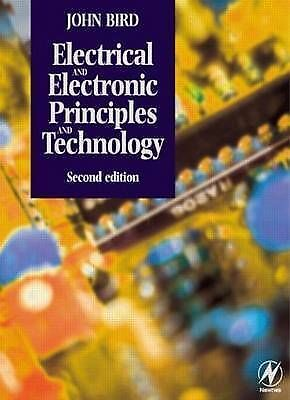 Electrical and Electronic Principles and Technology by John Bird (Paperback, 20…