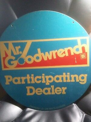 1970s Original GM MR.GOODWRENCH Participating Dealer Advertising Sign