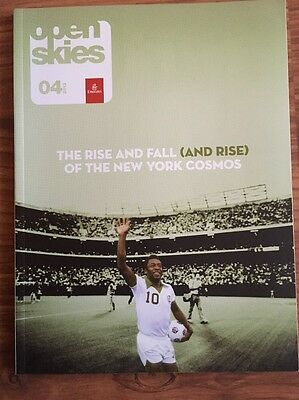 EMIRATES OPEN SKIES MAGAZINE 4/13 The Rise And Fall Of The New York Cosmos Pelé