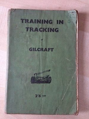 Training In Tracking 1942 Gilcraft Series with Foreward by Baden-Powell Book