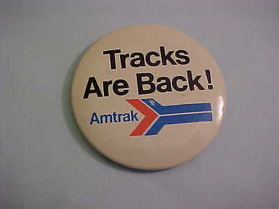 Amtrack Tracks Are Back  Pinback Button