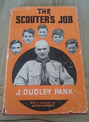 The Scouters Job - J. Dudley Pank 1st edition 1954 Vintage Scouting