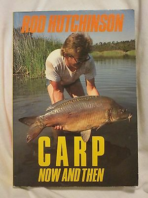 Carp Now and Then - Rod Hutchinson in good condition.
