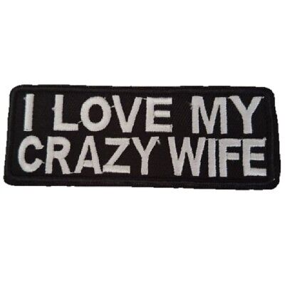 I LOVE MY CRAZY WIFE biker motorcycle Iron On Patch Sew on Transfer Badge
