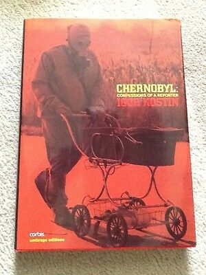 Chernobyl Confessions of a Reporter by Igor Kostin