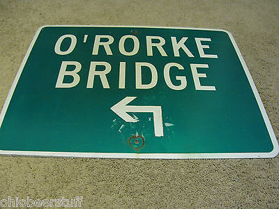 Collectable Patrick  O'rorke Bridge Road Sign  Rochester New York