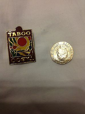 Taboo.  Metal Pin Badge