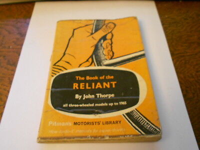 pitmans book of the reliant by john thorpe, 3 wheelers up to 1965, 1st edition