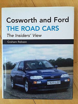 Cosworth & Ford The Road Cars Graham Robson Sierra RS500 Escort Scorpio