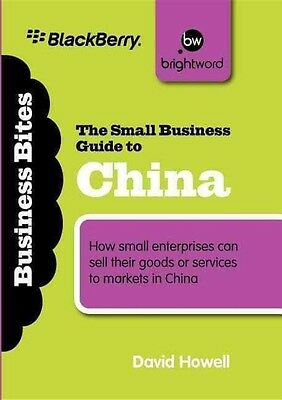 The Small Business Guide to China by David Howell Paperback Book (English)