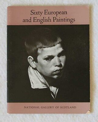 Sixty European and English Paintings National Gallery of Scotland