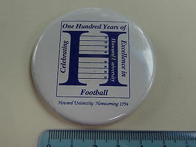 1 x HOWARD UNIVERSITY 1994 100 YEARS OF FOOTBALL COLLECTABLE BADGE