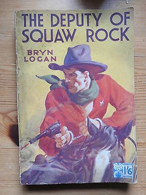 The Deputy of Squaw Rock (1949) PB vintage Double 6 western
