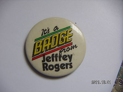 It's A Badge From Jeffrey Rogers Picture Badge