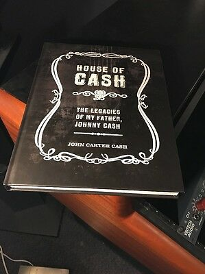 House of Cash : The Legacies of My Father, Johnny Cash by John Carter Cash...