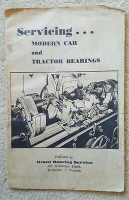 SERVICING CAR & TRACTOR BEARINGS MANUAL 1946 Grant Bearing Melbourne Victoria