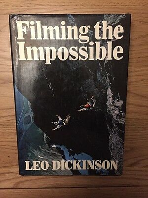 Filming the Impossible by Leo Dickinson (Hardback, 1982)