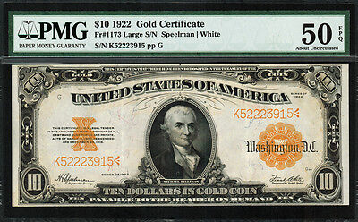1922 $10 Gold Certificate FR-1173 - Graded PMG 50 EPQ - About Uncirculated