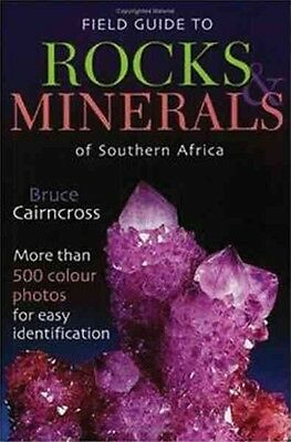 Field Guide to Rocks & Minerals of Southern Africa by Bruce Cairncross Paperback