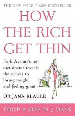 How the Rich Get Thin by Jana Klauer Paperback Book (English)