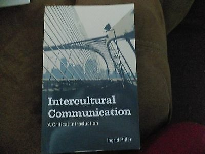 Intercultural Communication: A Critical Introduction by Ingrid Piller (Paperback