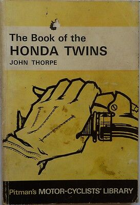 The Book of the Honda Twins - John Thorpe - 1969